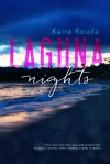 Laguna Nights - Kaira Rouda