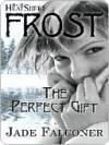The Perfect Gift - Jade Falconer