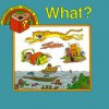 What? - Kathie Billingslea Smith, Robert S. Storms