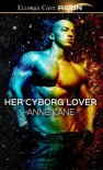Her Cyborg Lover - Anne Kane