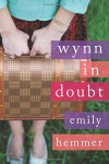 Wynn in Doubt - Emily Hemmer