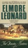 The Bounty Hunters - Elmore Leonard