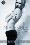 The Impossible Boy - Jana Denardo;Chelle Dugan;Zee Kensington;Susan Laine;Jamie Lowe;Dar Mavison;Anna Martin;Sean Michael;JL Merrow