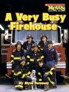 A Very Busy Firehouse (Community Helpers) - Alyse Sweeney