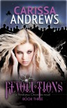 Revolutions: Book 3 of the Pendomus Chronicles (Volume 3) - Carissa L Andrews