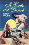 IL VENTO DEL DESERTO CLUB DEGLI EDITORI 1996 - ROGERS EVELYN