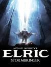 Michael Moorcock's Elric Vol. 2: Stormbringer - Julien Blondel