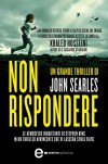 Non rispondere (eNewton Narrativa) (Italian Edition) - John Searles