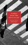 A Fairly Good Time: with Green Water, Green Sky (New York Review Books Classics) - Mavis Gallant, Peter Orner