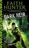 Dark Heir: A Jane Yellowrock Novel - Faith Hunter