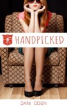 Handpicked - Dani Oden