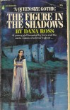 The Figure in the Shadows - Dana Ross