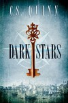Dark Stars (The Thief Taker Series Book 3) - C.S. Quinn