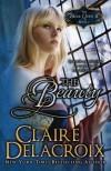 The Beauty (The Bride Quest II) by Claire Delacroix (2012-03-30) - Claire Delacroix