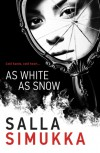 As White As Snow - Salla Simukka, Owen F. Witesman