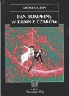 Pan Tompkins w krainie czarów - George Gamow