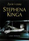 Życie i czasy Stephena Kinga - Lisa Rogak