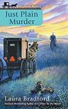 Just Plain Murder - Laura Bradford