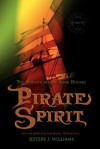 Pirate Spirit: The Adventures of Anne Bonney - Jeffery S. Williams