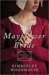 The Mayflower Bride - Kimberley Woodhouse