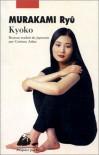 Kyoko: Roman - Ryū Murakami