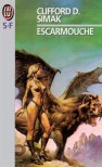 Escarmouche - Clifford D. Simak