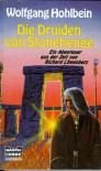 Die Druiden von Stonehenge - Wolfgang Hohlbein