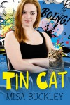 Tin Cat - Misa Buckley