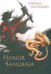 Honor samuraja - Takashi Matsuoka, Witold Nowakowski