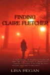 Finding Claire Fletcher - Lisa  Regan