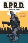 B.P.R.D., Vol. 5: The Black Flame - Mike Mignola, John Arcudi, Guy Davis