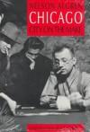 Chicago: City on the Make - Nelson Algren