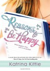 Reasons to Be Happy - Katrina Kittle