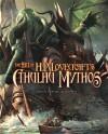 The Art Of H.P. Lovecraft's Cthulhu Mythos - Pat Harrigan, Brian Wood, Jeremy McHugh
