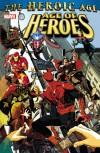Age of Heroes - Kurt Busiek;Rick Remender;Paul Cornell;Dan Slott;Sean McKeever;Brian Reed