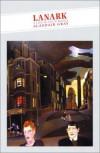 Lanark: A Life in Four Books (Canongate Classics) - Alasdair Gray