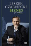 Biznes po prostu - Leszek Czarnecki
