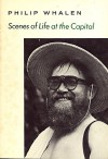 Scenes Of Life At The Capital /C Philip Whalen - Philip Whalen