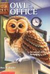 Owl in the Office (Animal Ark Series #11) - Ben M. Baglio