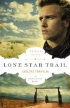 Lone Star Trail - Darlene Franklin