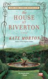 The House at Riverton - Kate Morton
