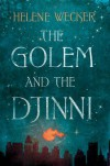 The Golem and the Djinni -