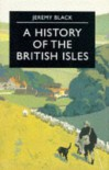 A History of the British Isles - Jeremy Black