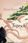 Triptych - Krissy Kneen