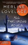 All the Wrong Moves - Merline Lovelace