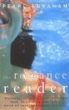 The Romance Reader - Pearl Abraham