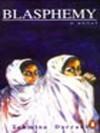 Blasphemy - Tehmina Durrani