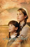 A Faraway Island - Annika Thor, Linda Schenck