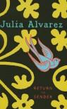 Return to Sender - Julia Alvarez