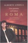 Una giornata nell'antica Roma - Alberto Angela